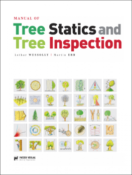 Book Manual of Tree Static and Tree Inspection Lothar WESSOLLY / Martin ERB